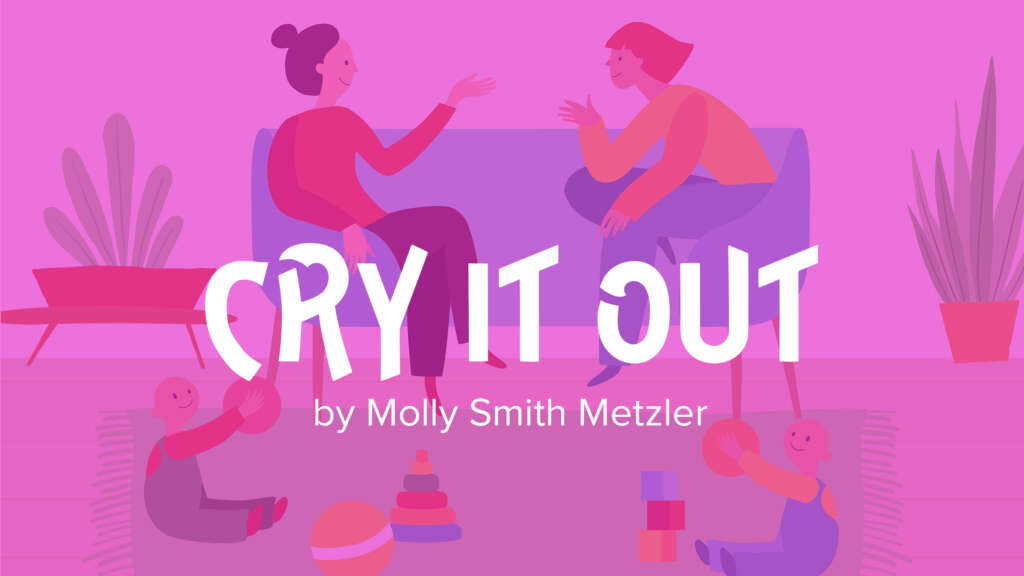 Cry-it-out-1024x576